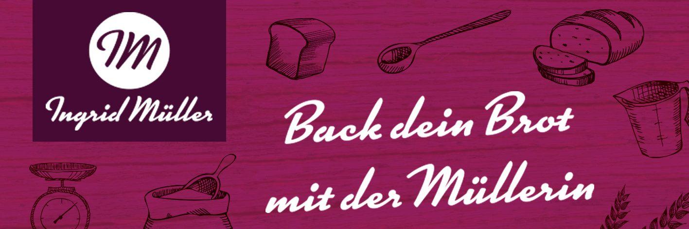 Ingrid Mueller – Brotbackkurse